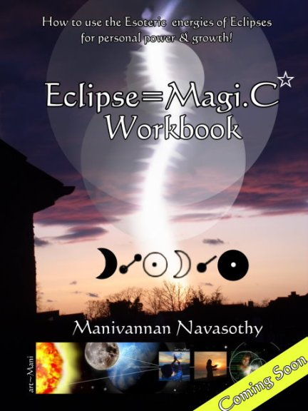 Eclipse Magic - a workbook by Mani Navasothy