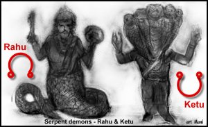 Rahu & Ketu - The serpent demons who swallowed the Sun and Moon (Eclipses).