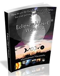 Eclipse Magic Workbook - by Mani Navasothy.    Stellar Engineer your life!