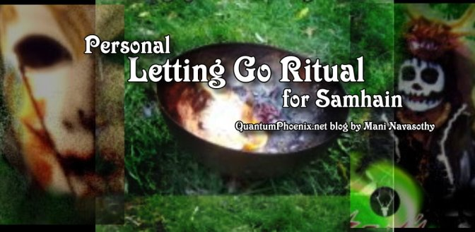 Letting Go Ritual for Halloween/Samhain