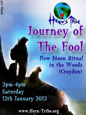 Journey of the Fool:  New Moon Ritual12th January 2013 in London