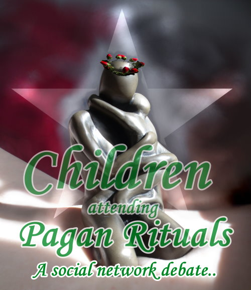 Debate: Children attending Pagan Rituals