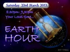 Earth Hour  23rd March 20138.30pm  to 9.30pm
