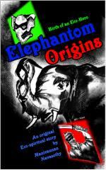 Elephantom Origins - Kindle cover  (c)Mani Navasothy 2013
