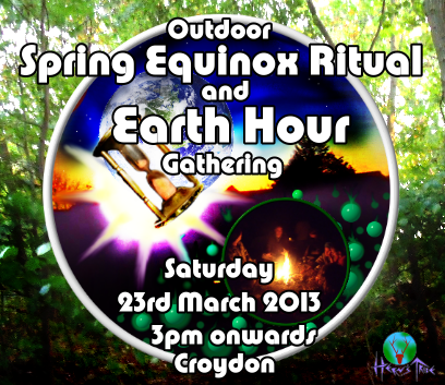 London Spring Equinox & Earth Hour 2013 Gathering