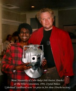 MAni with Colin Baker-Doctor-who-convention-1997  (withCyberman head mask that won 1st prize in art competition)