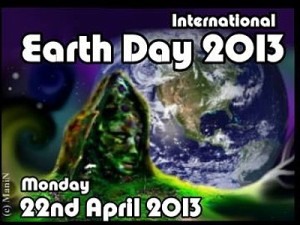 Earth Day 2013 - Ideas and activities you can do.
