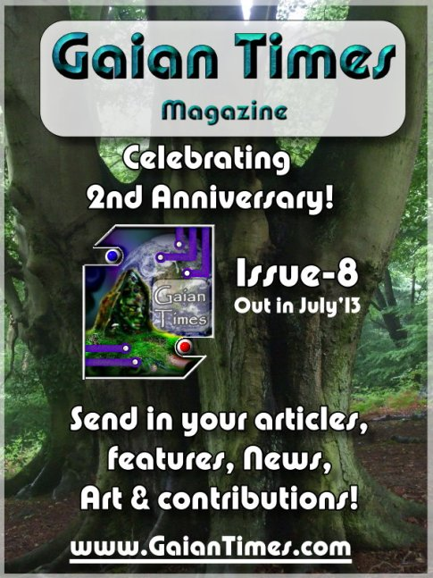 Gaian Times Magazine - 2nd anniversary - issue 8 - Contribute!