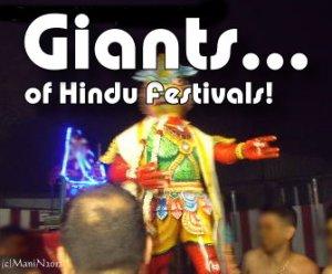 Giants of Hindu Festivals - Mani Navasothy