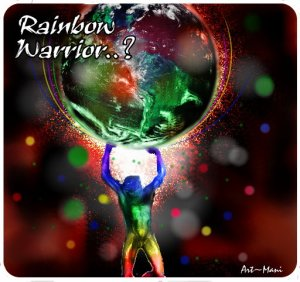 Rainbow Warrior - art- Mani N2013