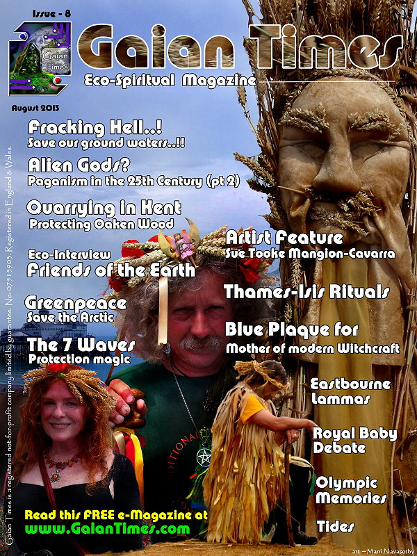OUT SOON:  Gaian Times eco-Magazine -issue 8   (Aug 2013)