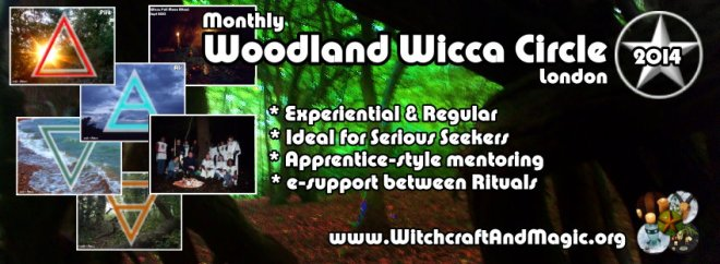 Woodland Wicca & Witchcraft Circles - monthly in London 2014