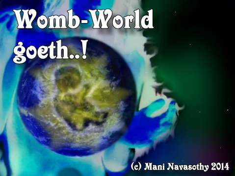 womb-world-goeth (c) Mani Navasothy 2014