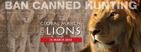 Ban canned Hunting of Lions - March in London 15th March 2014