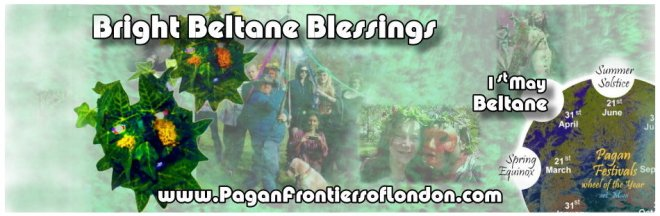 Pagan Frontiers of London - Beltane banner 2014