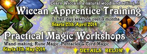 Wicca & Witchcraft Apprentice Training Courses - Outdoors- London.  (April to June 2014)