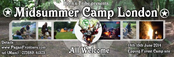 Pagan Midsummer Camp in London (June 2014)  by Hern's Tribe & Pagan Frontiers of London