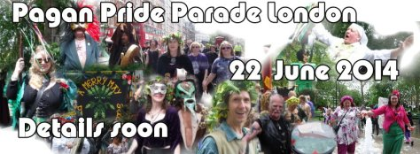 Pagan Pride Parade 2014 - 22nd June 2014
