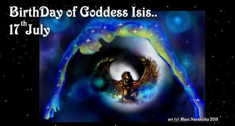 Birthday of Goddess Isis - 17th July - everywhere!
