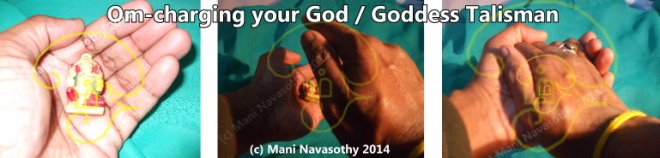 Om-charging your god-goddess talisman pendant (c) ManiN 2014