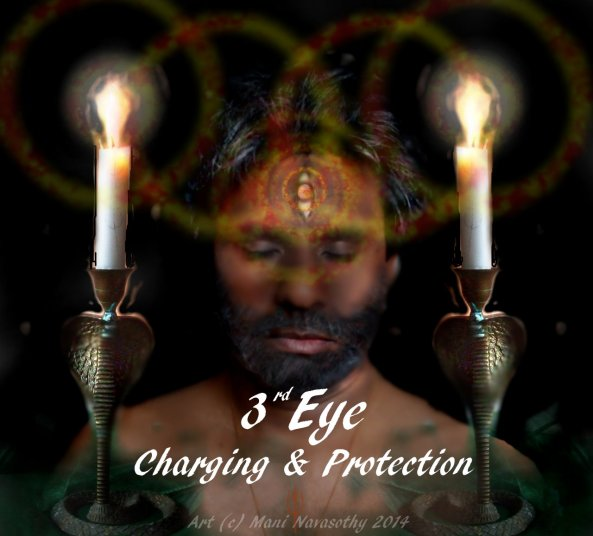 Psychic development -3rd Eye charging & protection (c) Mani Navasothy 2014