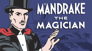 Mandrake the Magician - comic book hero of 1934 (created by Lee Falk)