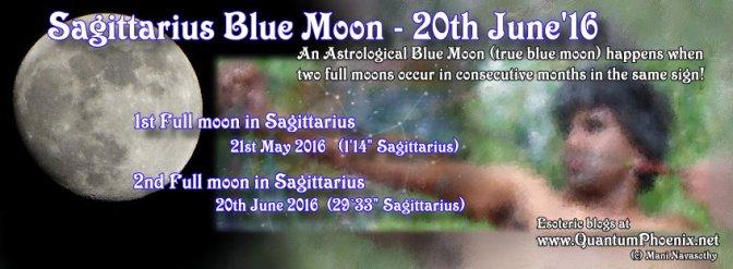 Sagittarius Blue Moon (June 2016)
