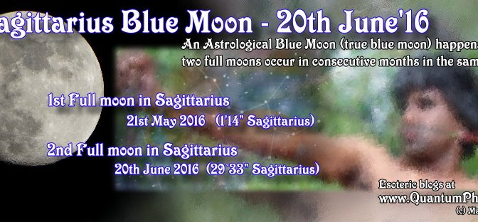 Sagittarius Blue Moon (June 2016)