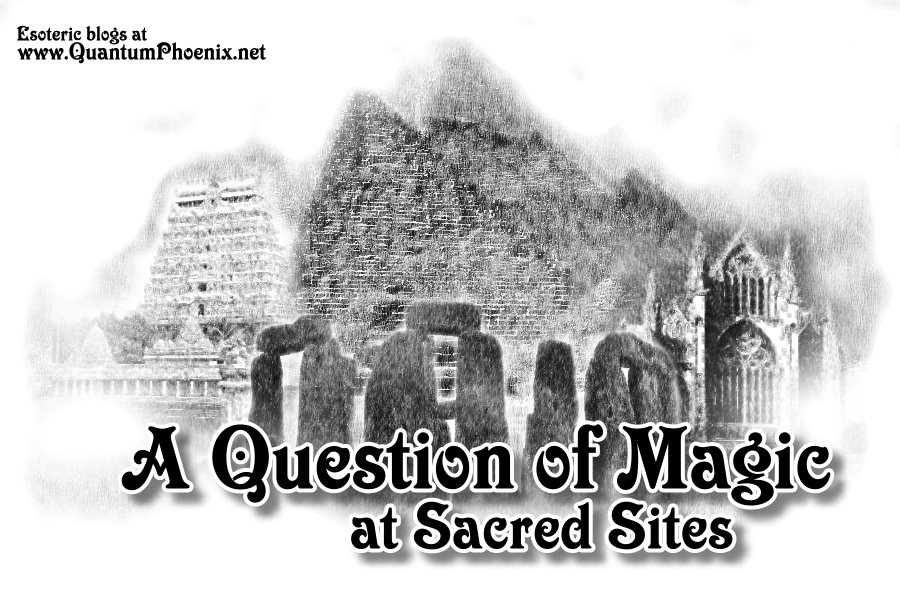 A question of magic at sacred sites - Mani Navasothy 2016