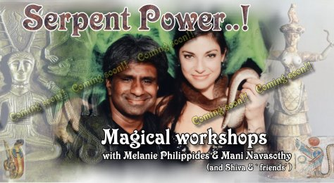 Mani & Melanie serpent power workshops coming soon .jpg