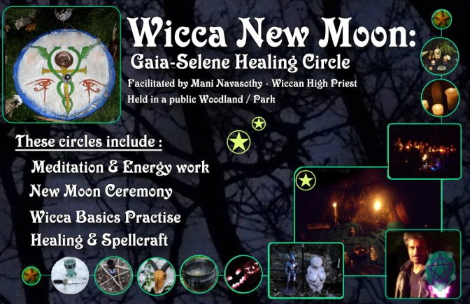 **NEW** Wicca New Moon: Gaia-Selene Healing Circles in London (monthly, outdoors)