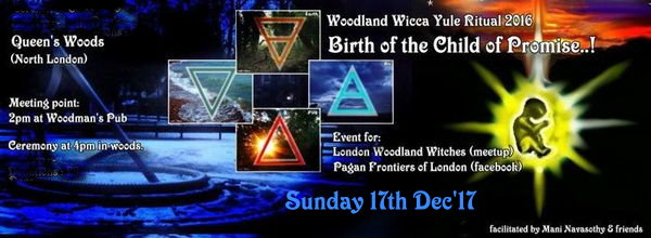 Woodland Wicca – Yule / MidWinter Ritual 2017 (17th Dec'17)