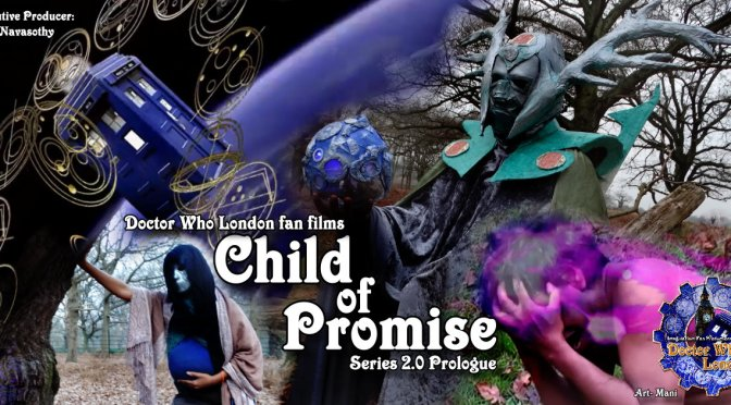 Manifesting The Child of Promise & Angels of London – how a video play became real!
