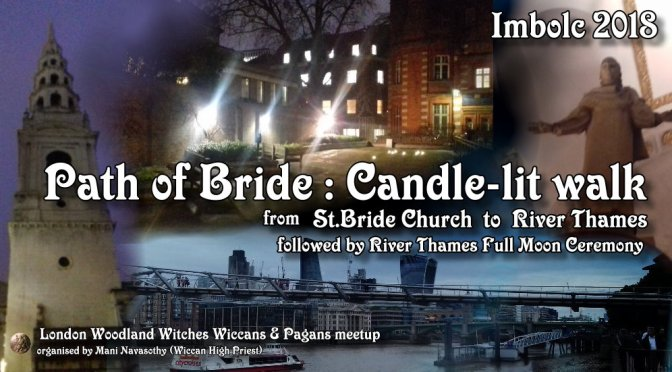 Path of Bride (Candle-lit walk from St.Brides church to river Thames) 31st Jan'18