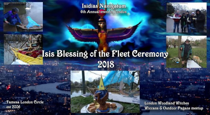 Tamesis Full Moon Ritual & Isidis Navigatum Ceremony 2018 (Thames London)