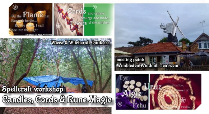 Wicca Spellcraft workshop: Candles, Cords & Runes Magic -25thMarch2018