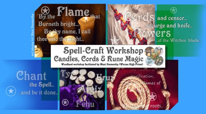 Wicca Spellcraft workshop: Candles, Cords & Runes Magic -8th April 2018
