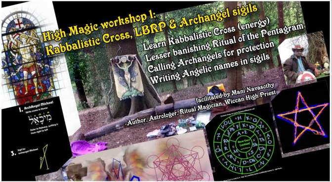 High Magic Workshop 1: Kabbalistic Cross, LBRP & Creating Archangel sigils (London, outdoors)