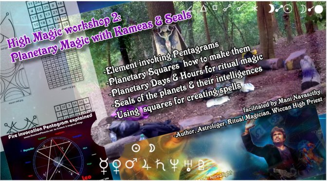High Magic Workshop 2: Planetary Kameas, Seals & Element pentagrams (London, outdoors)