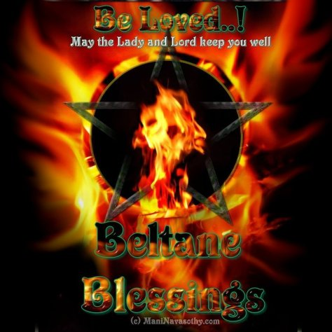 Beltane Blessings - Mani