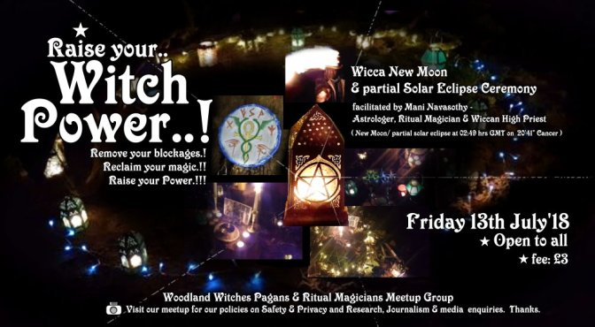 Raise your Witch Power! -Friday 13th July 2018 – special New Moon Ritual in London