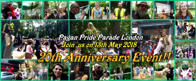 TODAY:  The Pagan Pride Parade London 2018 (20th anniversary)