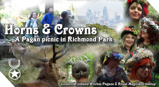 Horns & Crowns – A Pagan Picnic in Richmond Park (SW London) 19May18