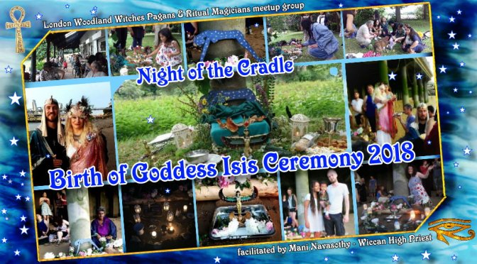 Night of the Cradle- Birth of Goddess Isis Ceremony & Picnic (Richmond, London) 7th July'18