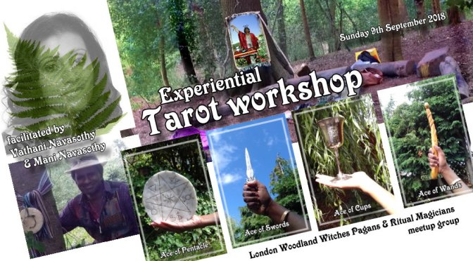 Experiential Tarot workshop – (outdoors/ London) -9th Sept'2018