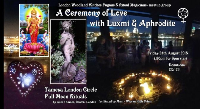 Tamesa Full moon Circle: Luxmi & Aphrodite – Love Goddesses (24Aug18)