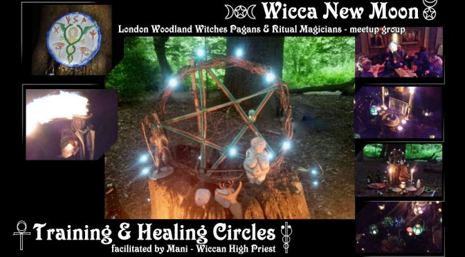 Wicca New Moon: Healing & psychic protection circles  (Sept-Dec 2018)