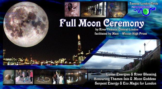 TLC: Full Moon Ceremony by river Thames (23rd Nov'18, London)