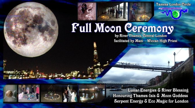 TLC: Full Moon Ceremony by river Thames (23rd Nov'18, London)