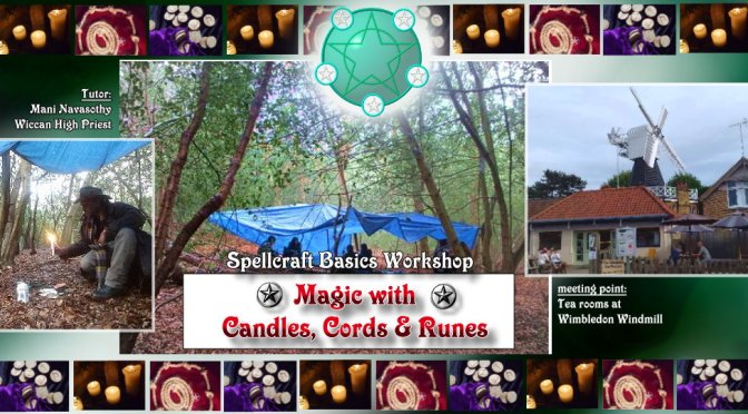 Spellcraft workshop: Doing magic with Candles, Cords & Runes (Wimbledon woods)- June 2019